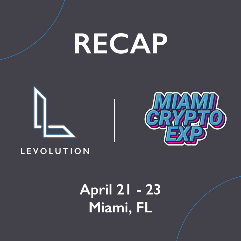 Levolution's Key Takeaways From the Miami Crypto Experience